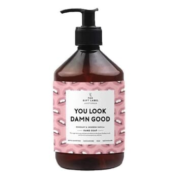Hand Soap - You Look Damn Good
